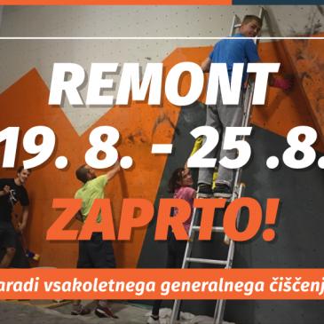 REMONT 2019 (19.8 – 25.8. ZAPRTO)